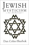 Jewish Mysticism, Dan Cohn-Sherbok, 1851681043