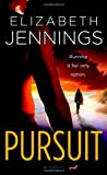 Pursuit, Elizabeth Jennings, 0446618918