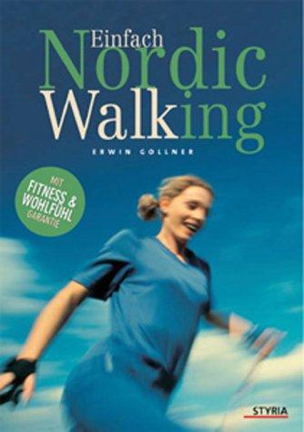 Einfach Nordic Walking