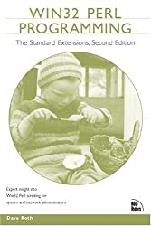 Win 32 Perl Programming: The Standard Extensions (Circle series)