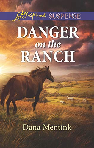 Danger on the Ranch: A Riveting Western Suspense (Roughwater Ranch Cowboys)