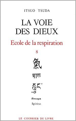 La voie des dieux - École de la respiration, tome 8 epub pdf