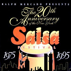 The 20th Anniversary of the NY Salsa Festival by Rmm Records