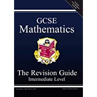 GCSE Mathematics Revision Guide - Intermediate (Revision Guides)