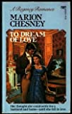 To Dream of Love, Marion Chesney, 0449205320