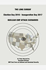 The Long Sunday: Nuclear EMP Attack Scenarios Paperback