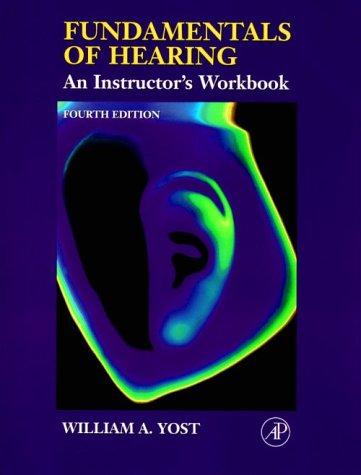 Fundamentals of Hearing, 4E: Instructor's Workbook