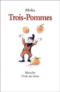 Trois pommes par Elvire Murail