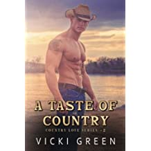 A Taste Of Country (Country Love #2) (Volume 2)