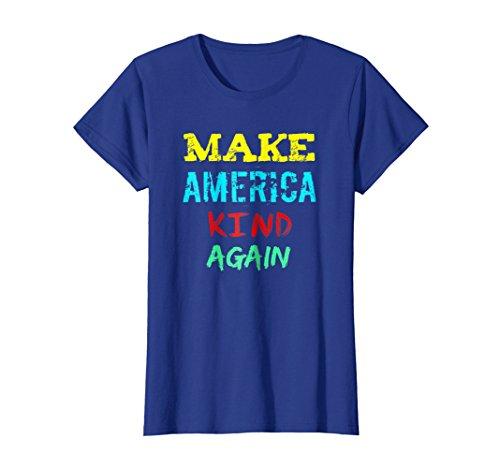Womens Make America Kind Again T Shirt - Families Belong Together Large Royal Blue -