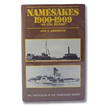Namesakes 1900-1909: An Era Begins
