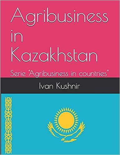 Agribusiness in Kazakhstan
