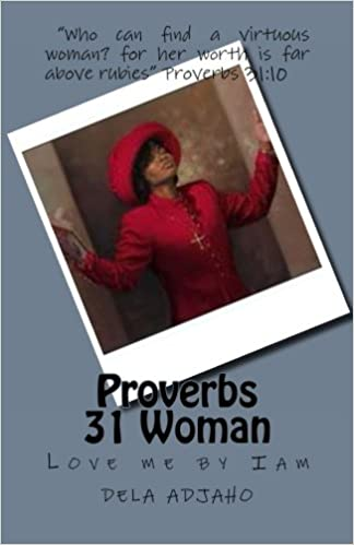 Proverbs 31 Woman by Iam