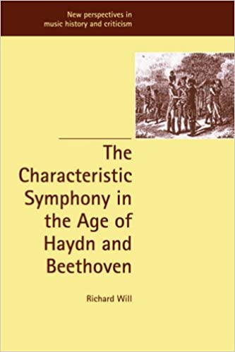 Book The Characteristic Symphony in the Age of Haydn and Beethoven (New Perspectives in Music History and Criticism)
