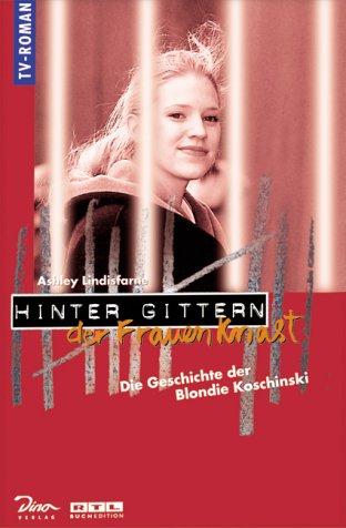hinter-gittern-der-frauenknast-bd-2-die-geschichte-der-blondie-koschinski