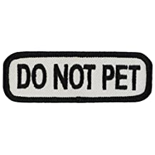 "DO NOT PET (Black/White) Sew-On Service Dog Embroidered Patch - 3"" X 1"""