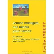 JEUNES MANAGERS NOS TALENTS POUR L'AVENIR