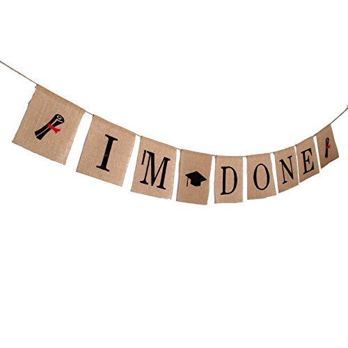 - GOER Graduation Banner for Graduation Party Decorations,I'm Done Bunting with Graduation Hat and Diploma,No DIY Required Classy Natural Burlap Graduation Gift Party Supplies,Total Length 127 Inch