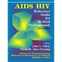 AIDS/HIV: Reference Guide for Medical Professionals