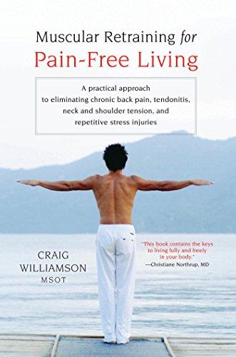 Muscular Retraining Pain Free Living Eliminating ebook product image