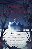 Ghosts of Christmas Past: A chilling collection