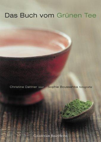 Das Buch vom Grünen Tee