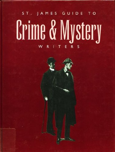 St. James Guide to Crime & Mystery Writers, Fourth Edition