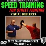 Speed Training for Street Fighting (Volume 1): Visual Reflexes