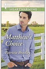 Matthew's Choice Mass Market Paperback