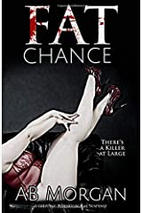 Fat Chance: A Gripping Psychological Suspense Paperback