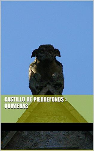 Descargar Libro Castillo De Pierrefonds : Quimeras Kieran Bravac