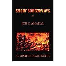 [(Short Screenplays)] [Author: Joe E. Amaral] published on (February, 2008)