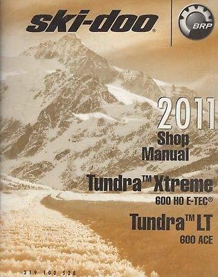 2011 SKI-DOO SNOWMOBILE TUNDRA XTREME/TUNDRA LT SHOP MANUAL 219 100 528 -