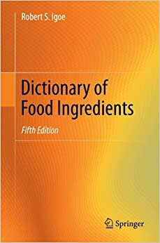 Book Dictionary of Food Ingredients by Robert S. Igoe (2011-06-29)