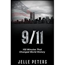 9/11: 102 Minutes That Changed World History (September 11 attacks, twin towers, 9/11 attacks)