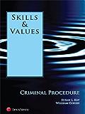 Skills & Values: Criminal Procedure