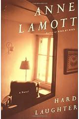 Hard Laughter: A Novel