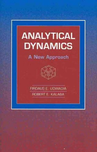 Read Online Analytical Dynamics: A New Approach PDF