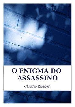 O Enigma Do Assassino por [Ruggeri, Claudio]
