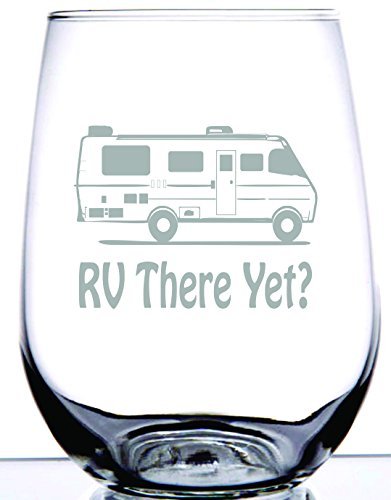 IE Laserware RV there yet? Laser Etched Engraved Wine Glass, 17 Ounce Stemless Wine Glass, Great Camping (Glass Laser)