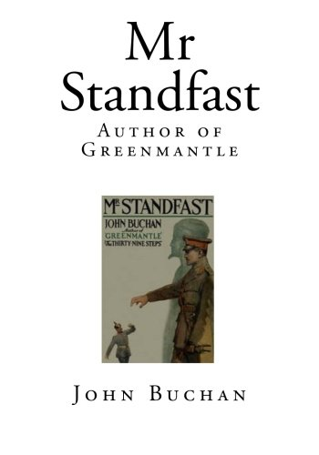 Read Online Mr Standfast: Author of Greenmantle PDF
