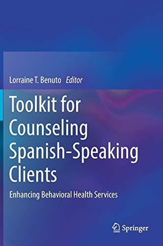Toolkit for Counseling Spanish-Speaking Clients: Enhancing Behavioral Health Services]()