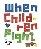 img - for When children fight (Pocketscroll series) by Miriam Levi (2002-08-02) book / textbook / text book