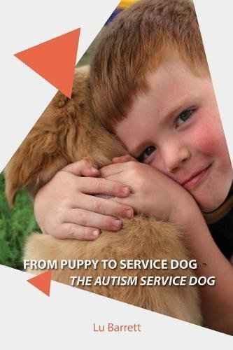 From Puppy to Service Dog: The Autism Dog (Handicap Assistance)