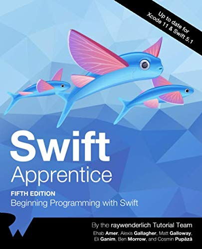 Swift Apprentice (Fifth Edition): Beginning Programming with Swift