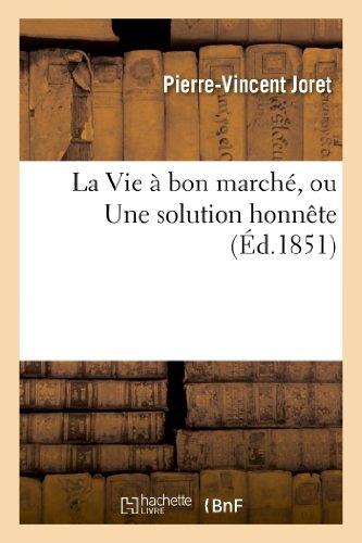 la-vie-a-bon-marche-ou-une-solution-honnete-sciences-sociales-french-edition