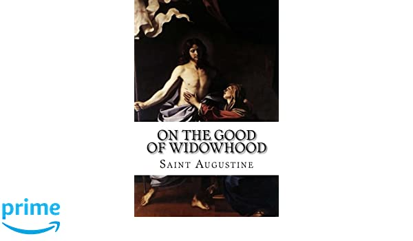 On The Good Of Widowhood