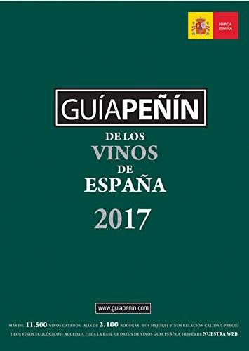 Guía Peñín De Los Vinos De España 2017 (Spanish Edition) by PIERRE