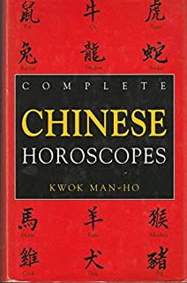 Chinese Astrology: Forecast Your Future from Your Chinese