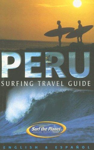 Peru: Surfing Travel Guide (Spanish Edition)